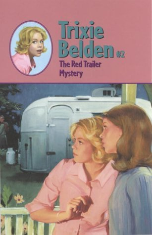 The Red Trailer Mystery by Julie Campbell