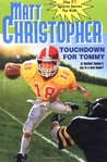Touchdown for Tommy (Sports Classics)
