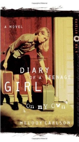 On My Own (Diary of a Teenage Girl: Caitlin, #4)
