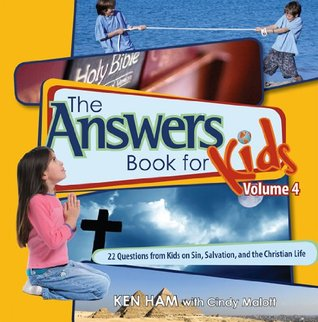 Sin, Salvation, and the Christian Life by Ken Ham