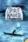 Spirit Walker (Chronicles of Ancient Darkness #2)