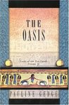 The Oasis (Lords of the Two Lands, #2)