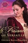 A Prisoner of Versailles by Golden Keyes Parsons
