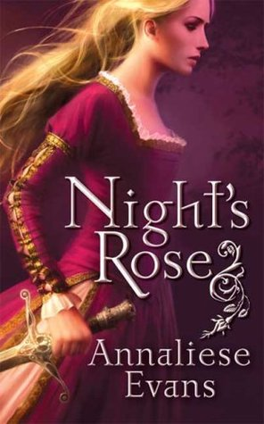 Night's Rose by Annaliese Evans