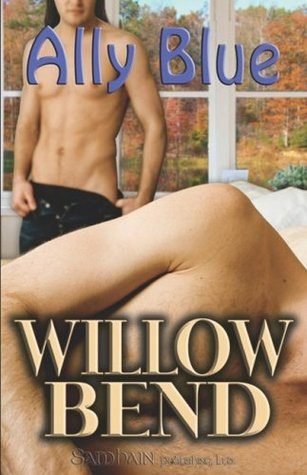 Willow Bend by Ally Blue