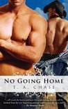 No Going Home (Home, #1)