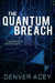 The Quantum Breach (Tanner Zane, #1)