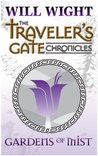 Gardens of Mist (The Traveler's Gate Chronicles: Collection #2)