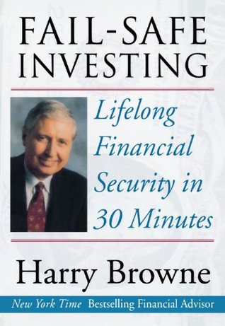 Fail-Safe Investing by Harry Browne