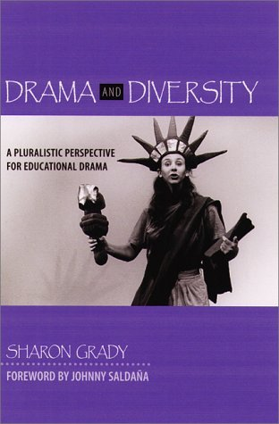Drama and Diversity: A Pluralistic Perspective for Educational Drama