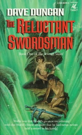 The Reluctant Swordsman by Dave Duncan