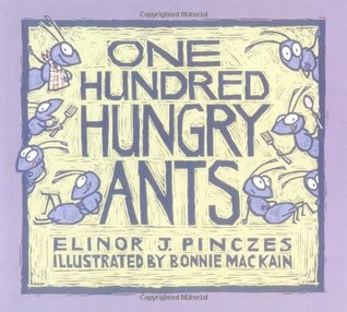One Hundred Hungry Ants by Elinor J. Pinczes