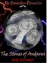The Stones of Andarus - The Devenshire Chronicles by Tom Sechrist