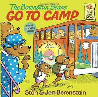 The Berenstain Bears Go to Camp by Stan Berenstain