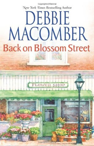Back on Blossom Street by Debbie Macomber