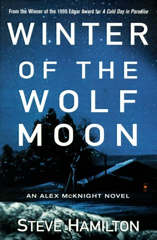 Winter of the Wolf Moon by Steve Hamilton