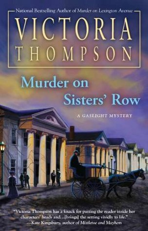 Murder on Sisters' Row (Gaslight Mystery, #13)
