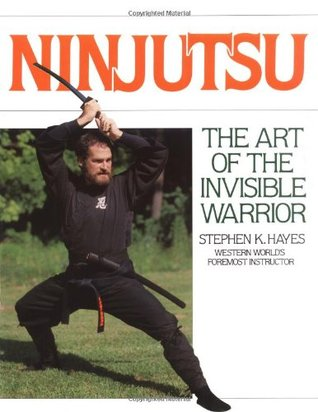 Ninjutsu by Stephen K. Hayes