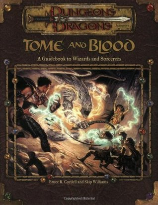 Tome and Blood by Bruce R. Cordell