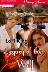 Legacy of the Wolf [The Gray Pack 3]