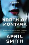 North of Montana (An FBI Special Agent Ana Grey Mystery #1)
