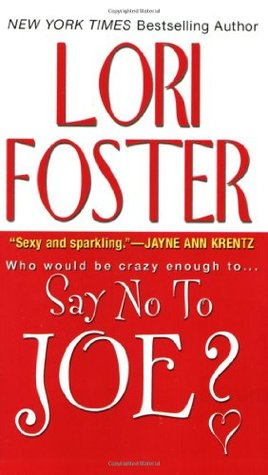 Say No To Joe? by Lori Foster