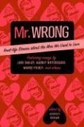 Mr. Wrong by Harriet  Brown