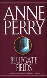 Bluegate Fields by Anne Perry