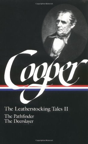 The Leatherstocking Tales, Vol. 2 by James Fenimore Cooper