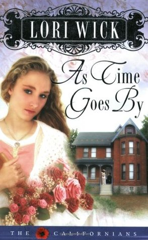 As Time Goes by by Lori Wick