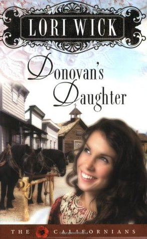 Donovan's Daughter by Lori Wick