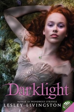 Darklight by Lesley Livingston
