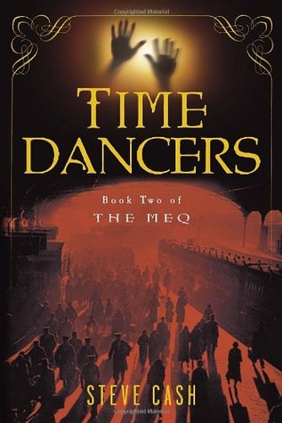 Time Dancers (The Meq, #2)