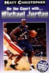 Michael Jordan: On the Court with