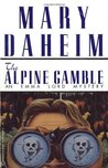 The Alpine Gamble (Emma Lord Mystery, #7)