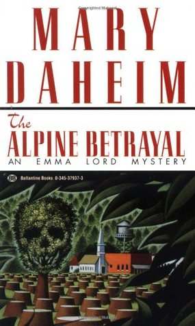 The Alpine Betrayal by Mary Daheim