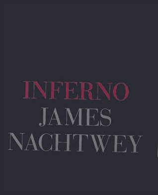 Inferno by James Nachtwey