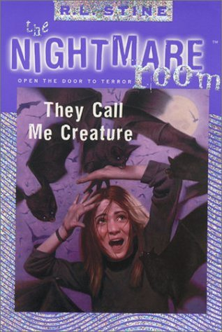They Call Me Creature by R.L. Stine