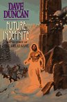 Future Indefinite (Great Game, #3)