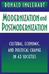 Modernization and Postmodernization: Cultural, Economic, and Political Change in 43 Societies