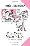 The Mezzo Wore Mink (The Liturgical Mystery #6)