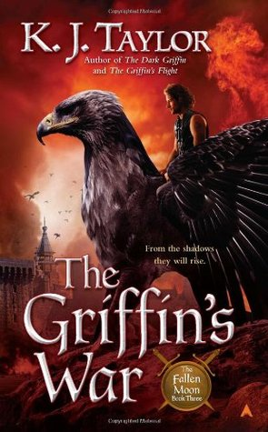The Griffin's War by K.J. Taylor