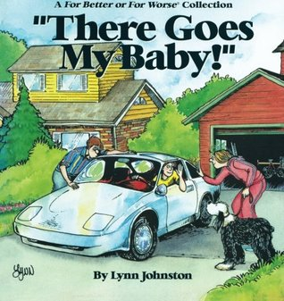 There Goes My Baby! by Lynn Johnston