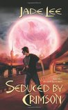 Seduced by Crimson (Crimson City, #5)