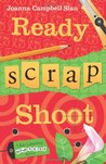 Ready, Scrap, Shoot (Kiki Lowenstein Scrap-n-Craft Mystery, #6)