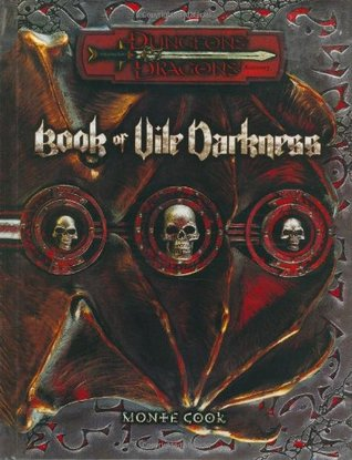 Book of Vile Darkness by Monte Cook