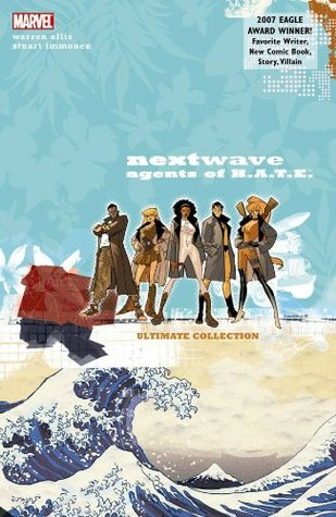 Nextwave, Agents of H.A.T.E. Ultimate Collection by Warren Ellis