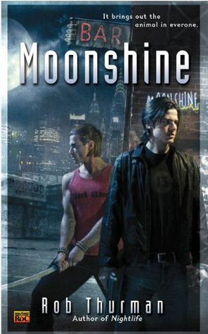 Moonshine by Rob Thurman