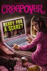 Ready for a Scare? (You're Invited to a Creepover, #3)