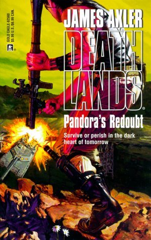 Pandora's Redoubt by James Axler